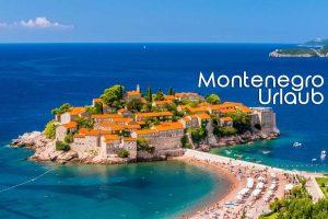 montenegro urlaub