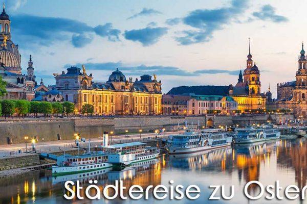 Zu Ostern die Metropolen Europas entdecken